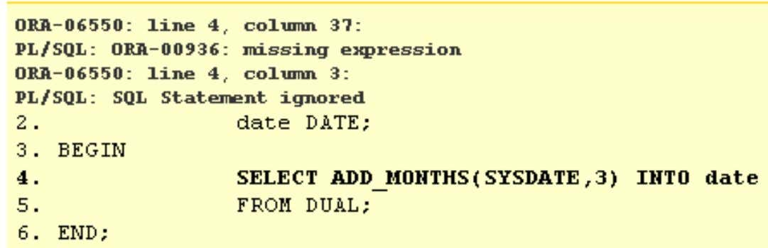 DATE; SELECT ADD_MONTHS(SYSDATE,3 ) INTO date FROM dual; END; Copyright © 2008, Oracle . All rights
