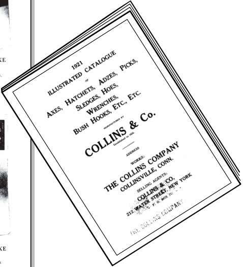"Brief History of the Ax Figure 10—Some Collins Company ""American axes"" from the company's 1921 catalog."
