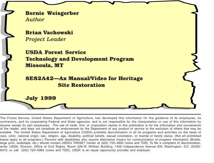 Bernie Weisgerber Author Brian Vachowski Project Leader USDA Forest Service Technology and Development Program