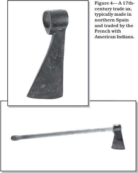 Figure 4 32% Figure 4— A 17th- century trade ax, typically made in northern Spain