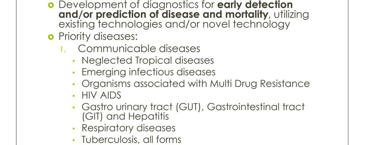  Development of diagnostics for early detection and/or prediction of disease and mortality, utilizing existing technologies