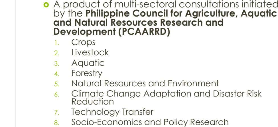  A product of multi-sectoral consultations initiated by the Philippine Council for Agriculture, Aquatic and Natural
