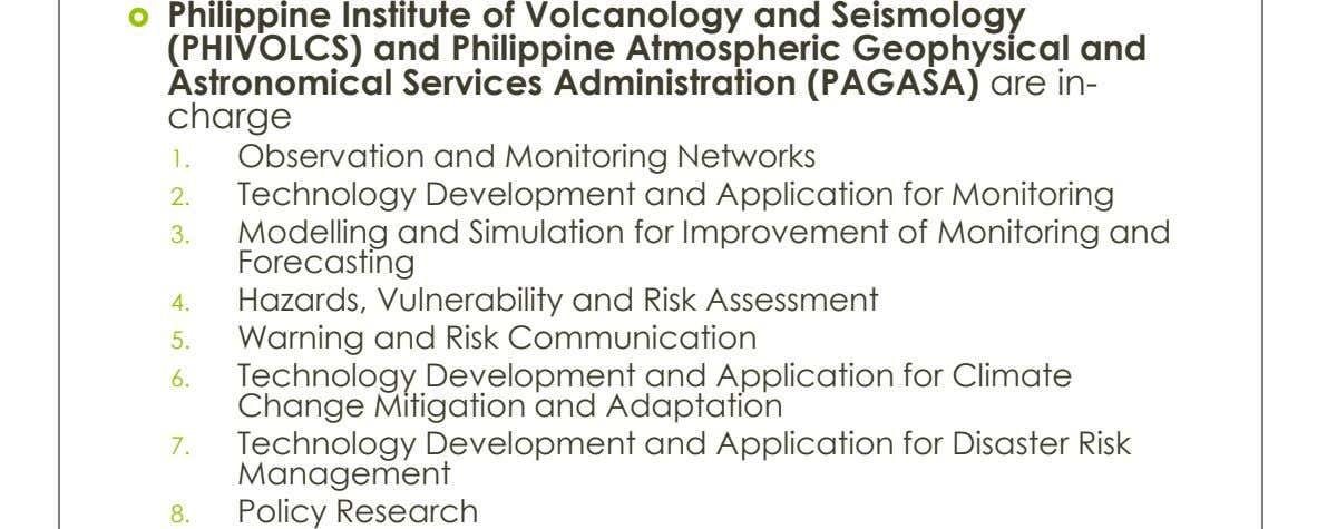  Philippine Institute of Volcanology and Seismology (PHIVOLCS) and Philippine Atmospheric Geophysical and Astronomical Services Administration