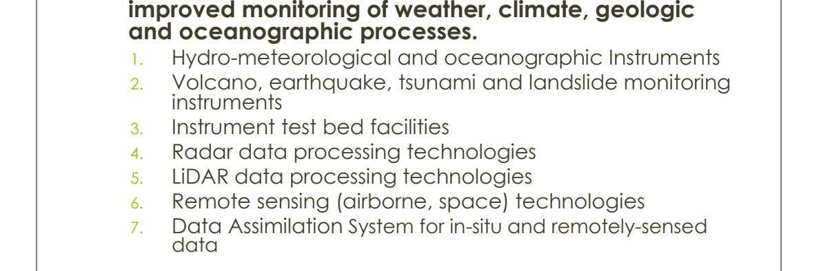 improved monitoring of weather, climate, geologic and oceanographic processes. 1. Hydro-meteorological and oceanographic Instruments 2. Volcano,