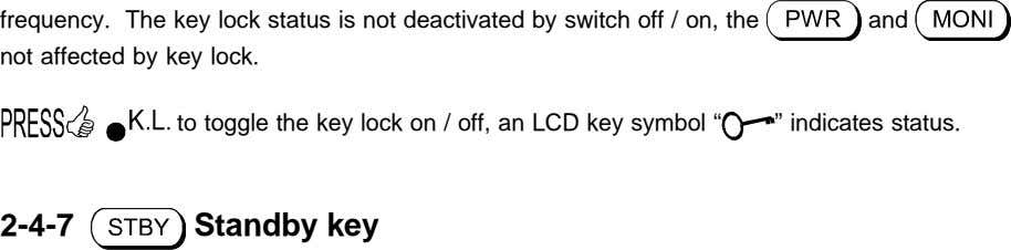 frequency. The key lock status is not deactivated by switch off / on, the and