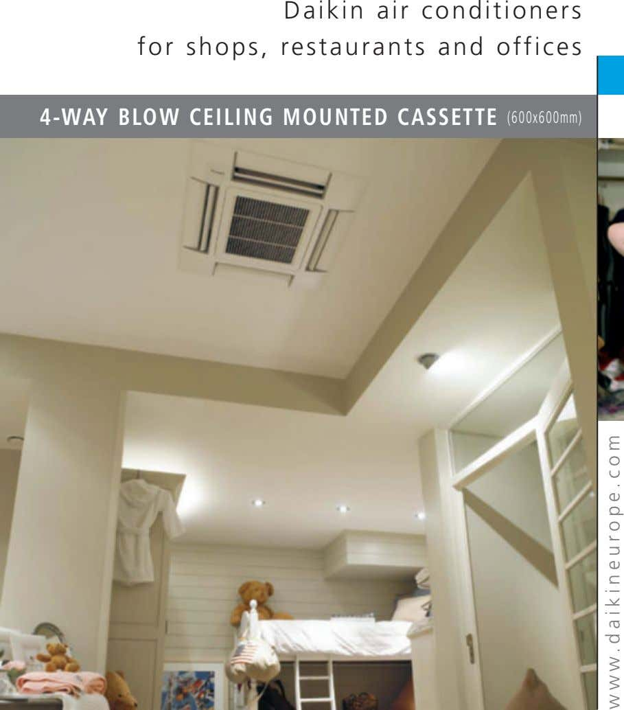Daikin air conditioners for shops, restaurants and offices 4-WAY BLOW CEILING MOUNTED CASSETTE (600x600mm)