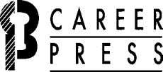 is a registered trademark of Myra Fournier and Jeffrey Spin The Career Press, Inc., 3 Tice