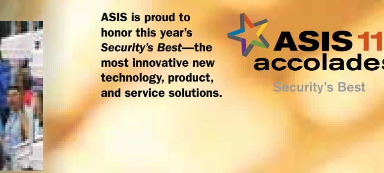 ASIS is proud to honor this year's Security's Best—the most innovative new technology, product, and