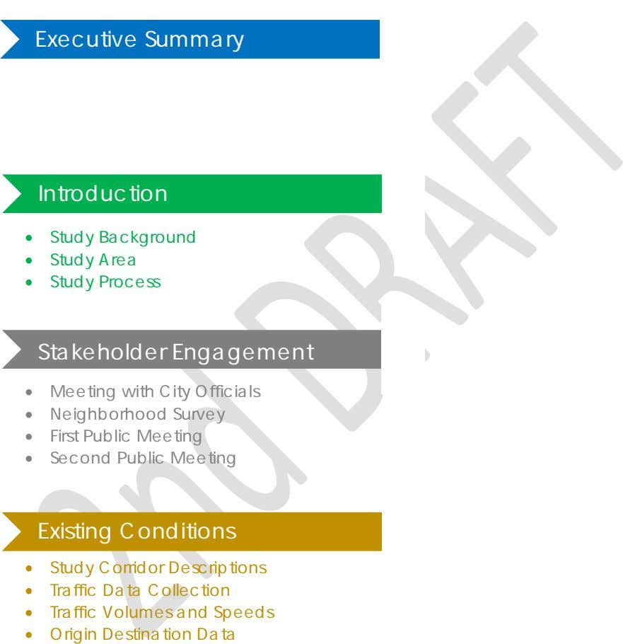 Executive Summary Introduction • Study Background • Study Area • Study Process Stakeholder Engagement •