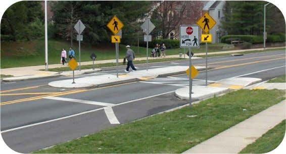 signals to help ensure motorists yield to pedestrians. Pedestrian Refuge Areas The goal of pedestrian refuge