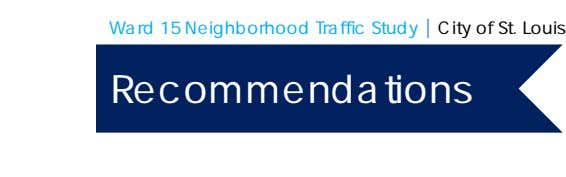 Ward 15 Neighborhood Traffic Study | City of St. Louis Recommendations