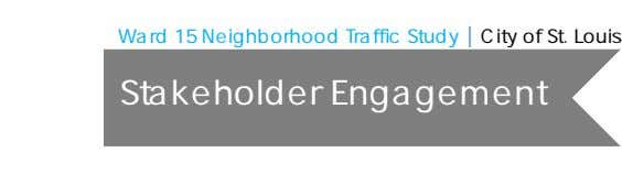 Ward 15 Neighborhood Traffic Study | City of St. Louis Stakeholder Engagement