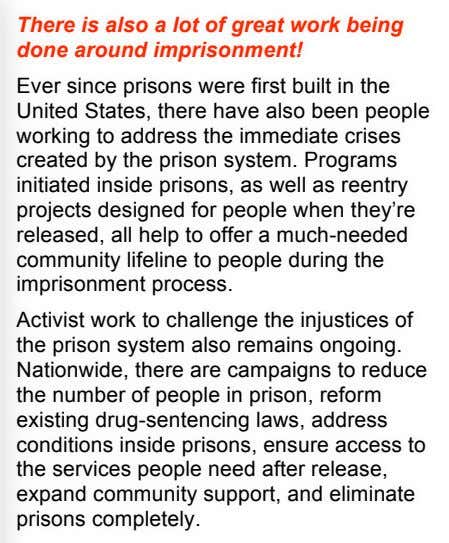 There is also a lot of great work being done around imprisonment! Ever since prisons