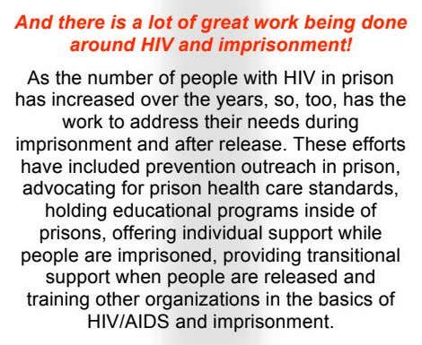 And there is a lot of great work being done around HIV and imprisonment! As