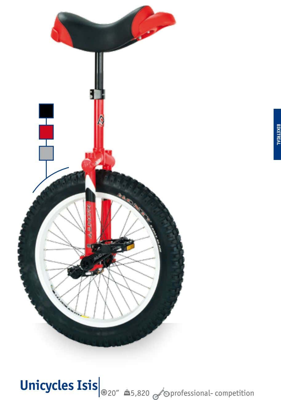 "BIKETRIAL Unicycles Isis 20"" KG 5,820 professional- competition"