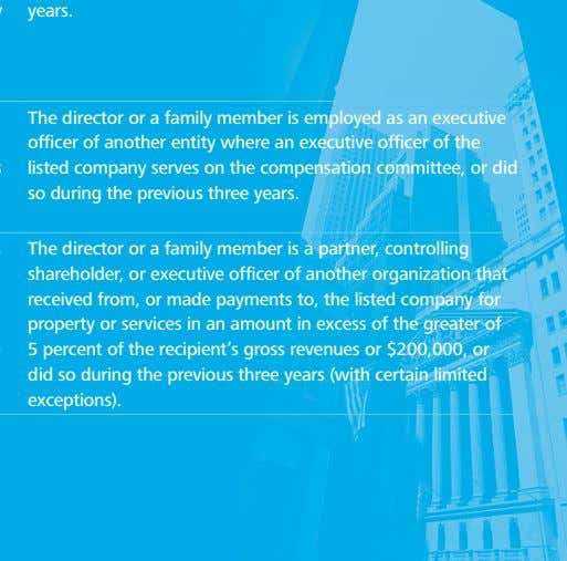 The director or a family member is employed as an executive officer of another entity