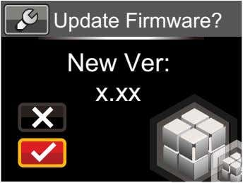 Update Firmware? New Ver: x.xx