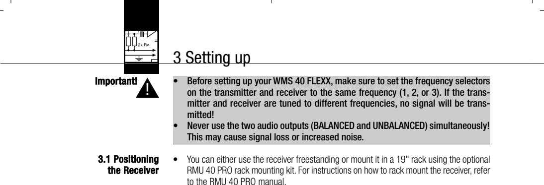 3 Setting up Important! ▲ ! • Before setting up your WMS 40 FLEXX, make