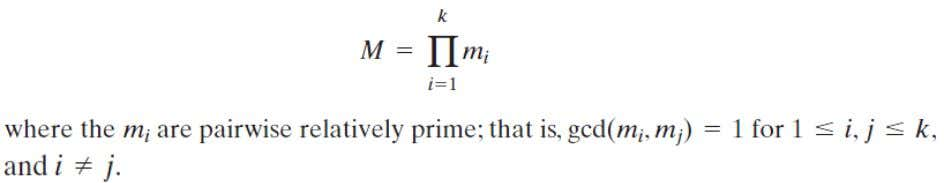 modulo a set of pairwise relatively prime moduli Formula Relatively Prime  Two integers are relatively