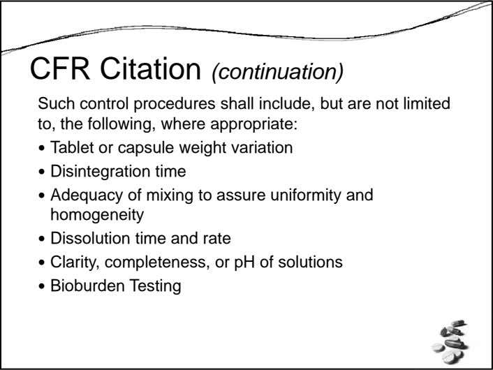 CFR Citation (continuation) Such control procedures shall include, but are not limited to, the following,