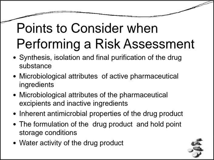 Points to Consider when Performing a Risk Assessment Synthesis, isolation and final purification of the