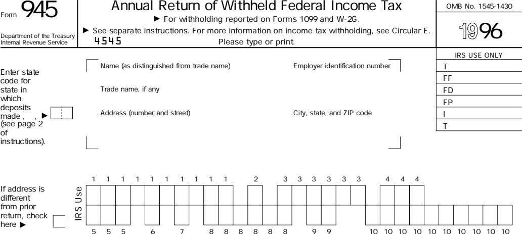 Annual Return of Withheld Federal Income Tax OMB No. 1545-1430 Form 945 For withholding reported