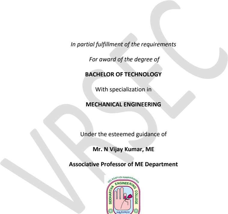 In partial fulfillment of the requirements For award of the degree of BACHELOR OF TECHNOLOGY With