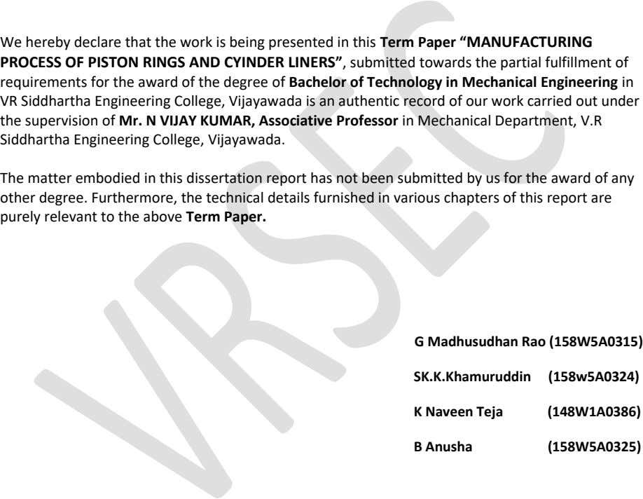 "We hereby declare that the work is being presented in this Term Paper ""MANUFACTURING PROCESS OF"