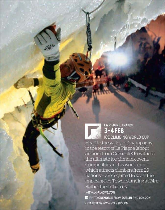 LA PLAGNE, FRANCE 3-4 FEB ICE CLIMBING WORLD CUP Head to the valley of Champagny
