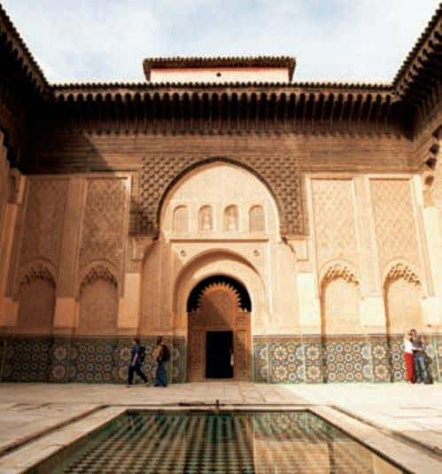 a few hours Admire the architecture at Medersa Ben Youssef down the street to Medersa Ben
