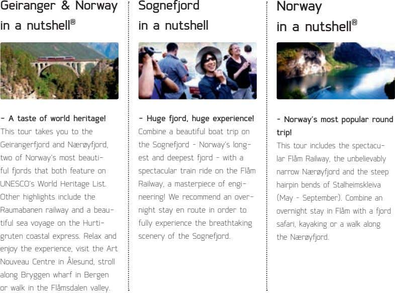Geiranger & Norway in a nutshell ® Sognefjord in a nutshell Norway in a nutshell
