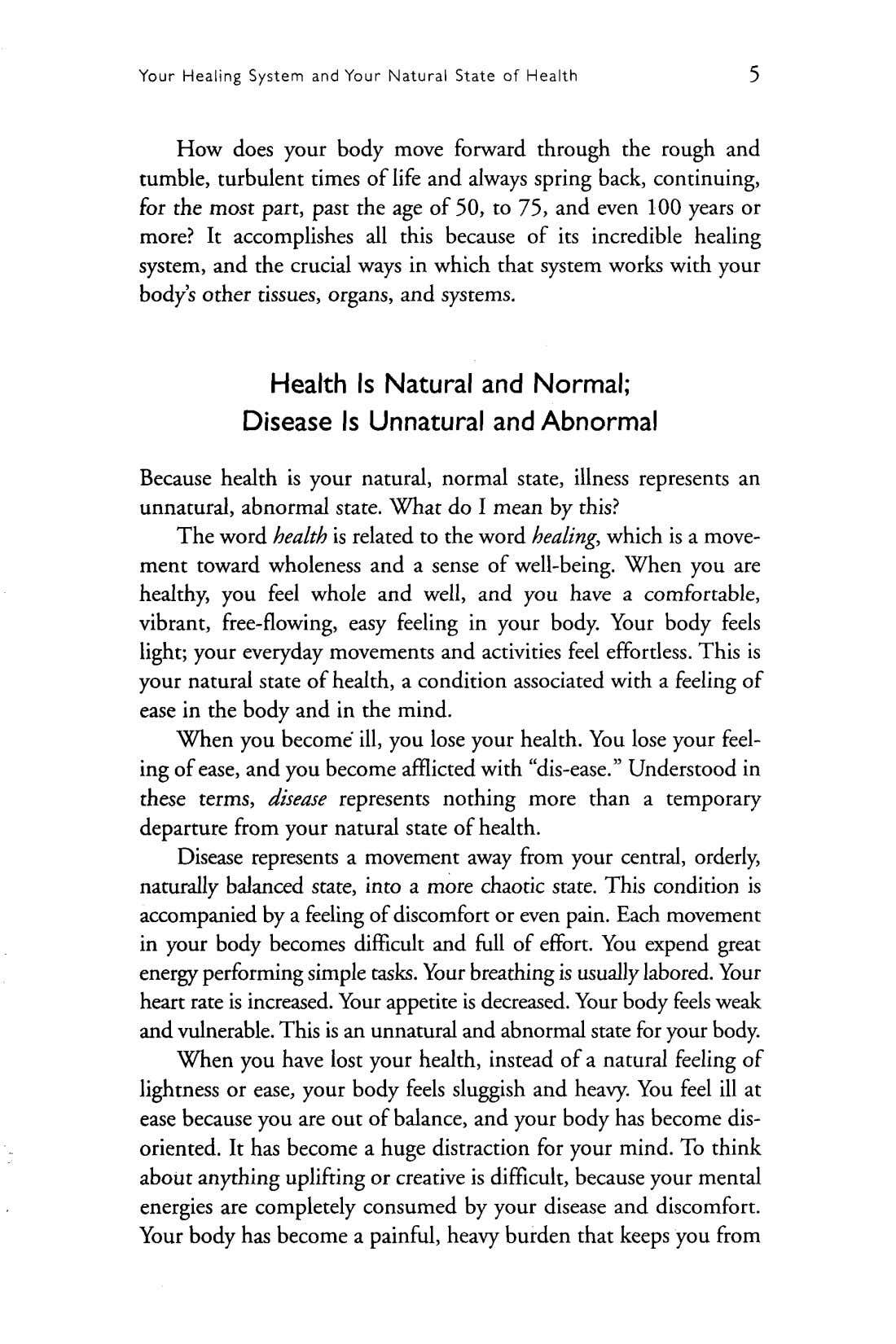 Your Healing System and Your Natural State of Health 5 How does your body move