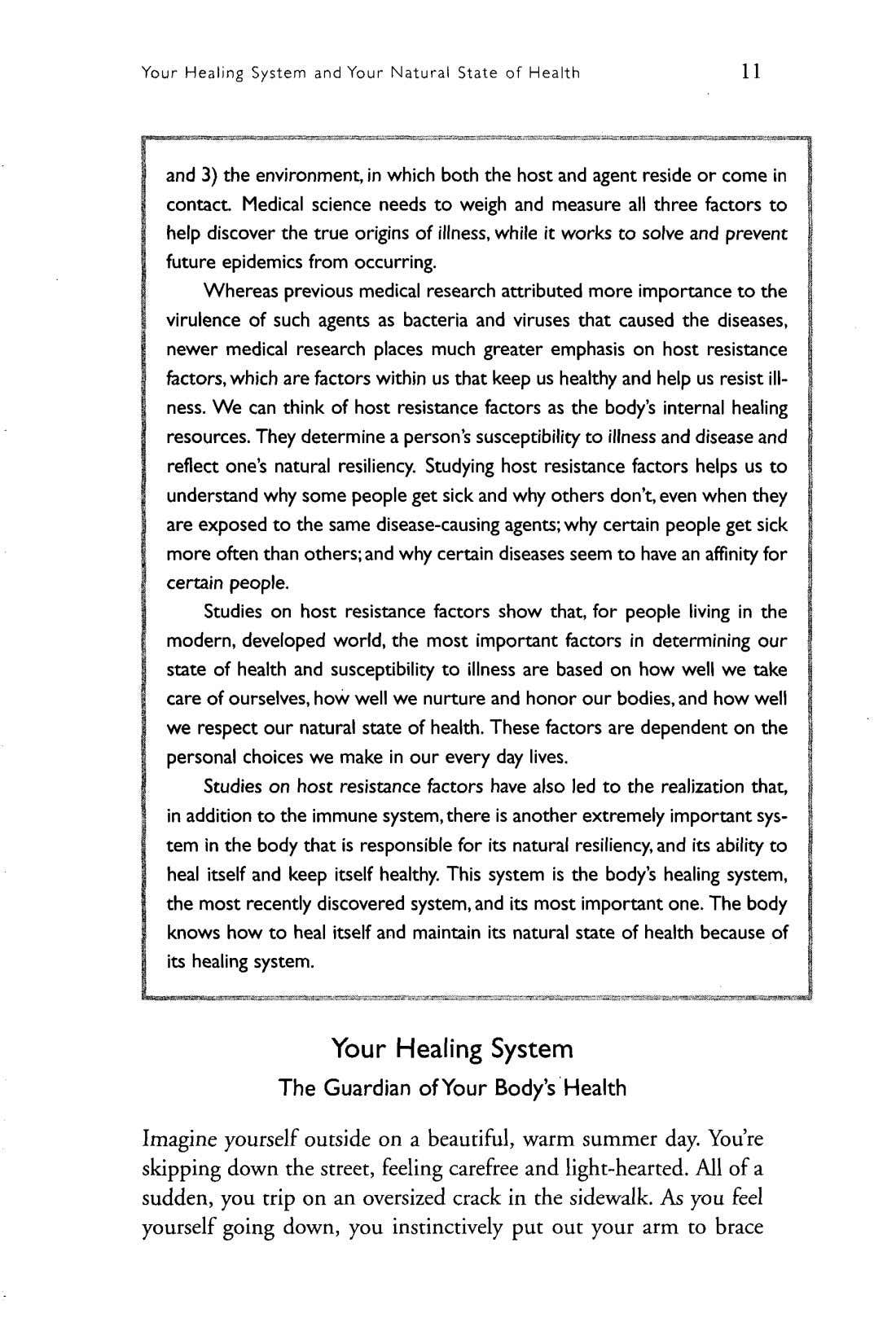 Your Healing System and Your Natural State of Health 11 and 3) the environment, in