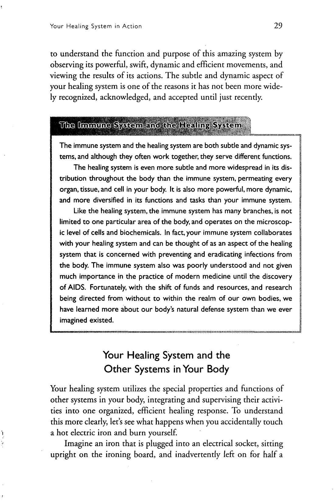 Your Healing System in Action 29 to understand the function and purpose of this amazing
