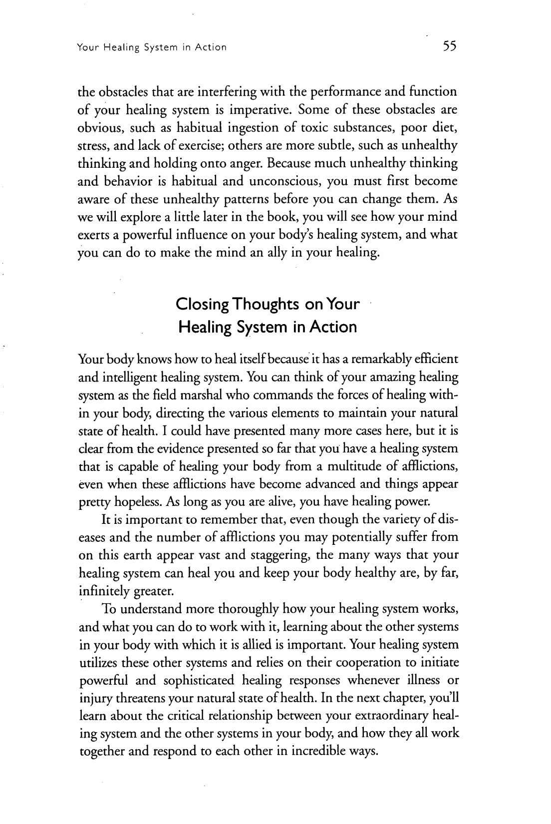 Thur Healing System in Action 55 the obstacles that are interfering with the performance and