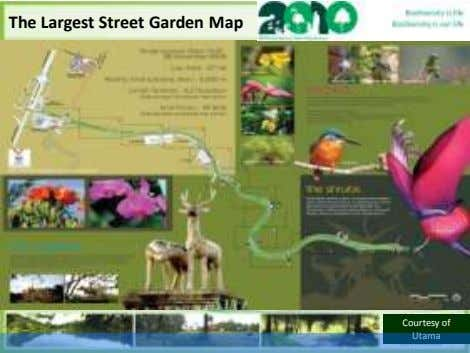 The Largest Street Garden Map Courtesy of Utama