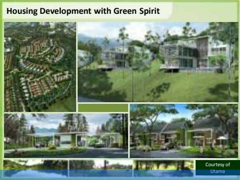 Housing Development with Green Spirit Courtesy of Utama
