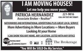 I am moVING HoUSeS! let me help you move yours. PATRICIA HERNANDEZ 221-9816 Call or
