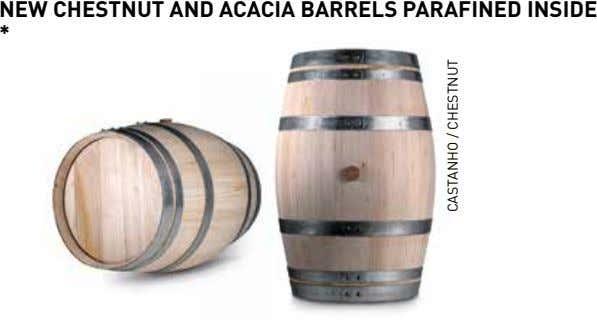 NEw ChESTNUT ANd ACACIA BARRELS PARAFINEd INSIdE * CASTANHO / CHESTNUT