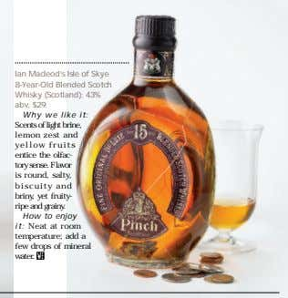 Ian Macleod's Isle of Skye 8-Year-Old Blended Scotch Whisky (Scotland); 43% abv, $29. Why we