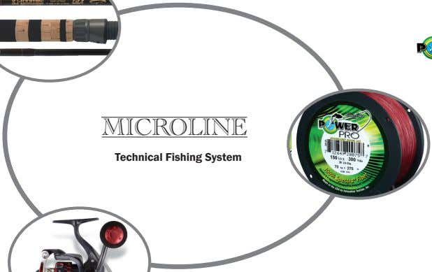 MICROLINE Technical Fishing System