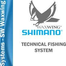 ® TECHNICAL FISHING SYSTEM Systems - SW Waxwing
