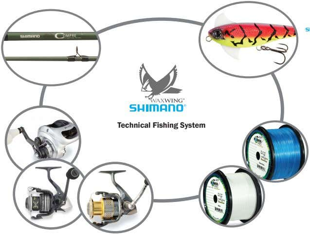 ® Technical Fishing System
