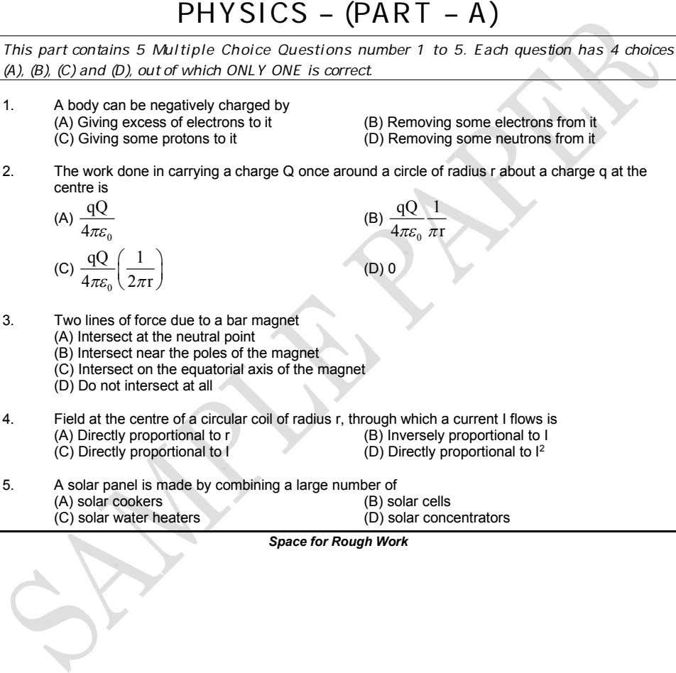 PHYSICS – (PART – A) This part contains 5 Multiple Choice Questions number 1 to