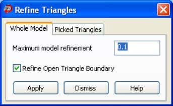 3. to display the Refine Triangles dialog box. Click 4. Select the required tab: Whole Model