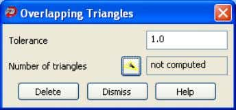 button to display the Overlapping Triangles dialog box. 2. Use Tolerance to specify the triangles to