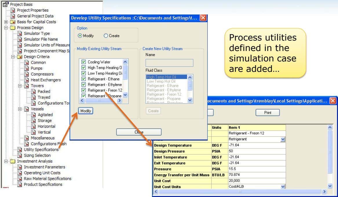 Process utilities defined in the simulation case are added…