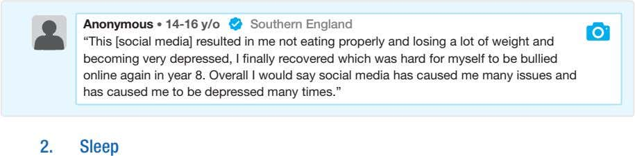 "Anonymous • 14-16 y/o Southern England ""This [social media] resulted in me not eating properly"