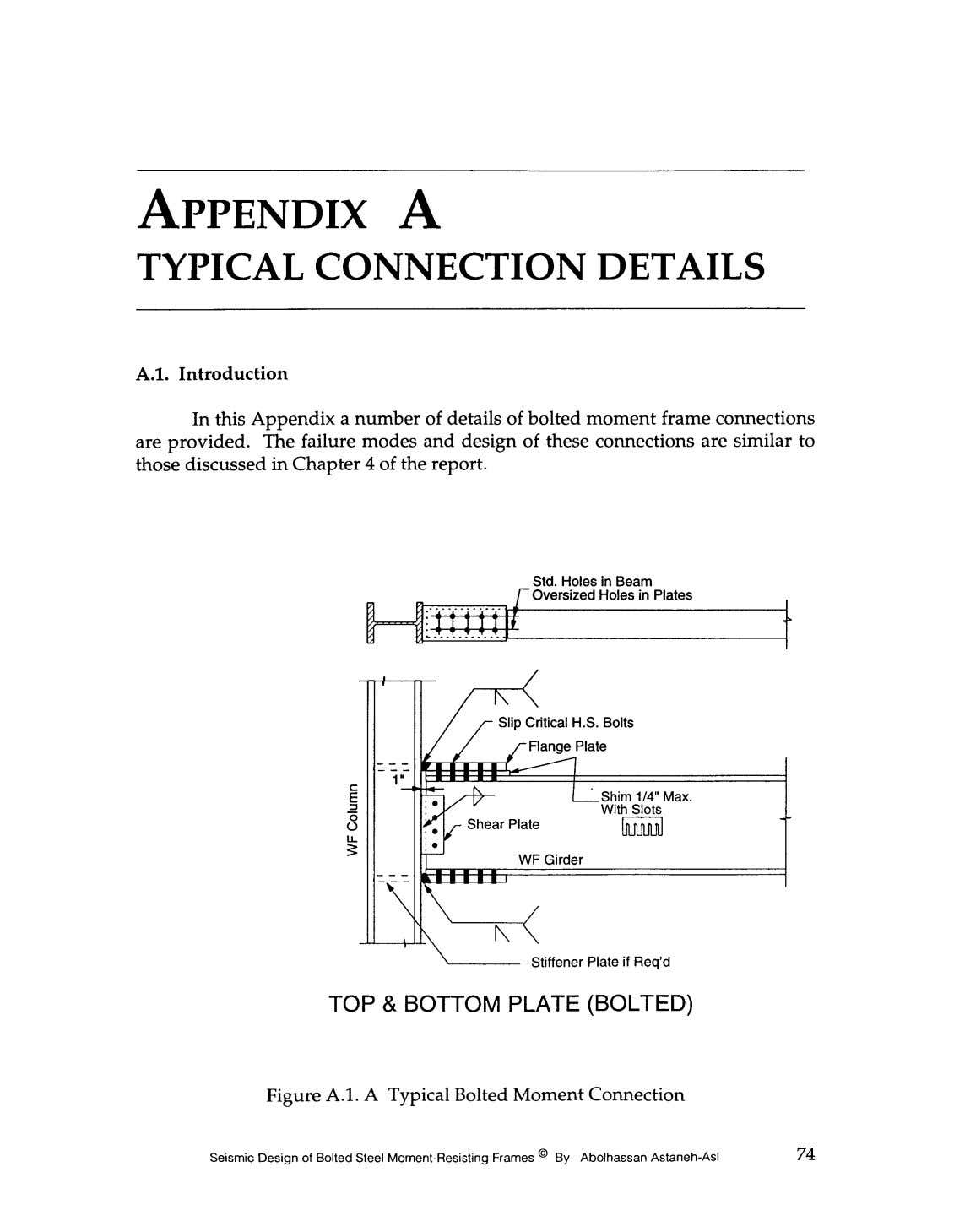 APPENDIX A TYPICALCONNECTIONDETAILS A.1. Introduction In this Appendix a number of details of bolted moment