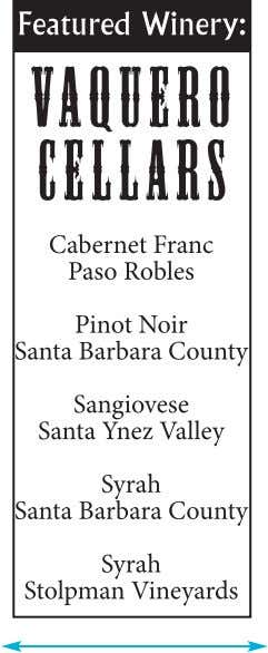 WINE COUNTRY NEWS WINE COUNTRY THIS WEEK Reservations Available for Paso Robles Rhone Rangers Experience, Feb.